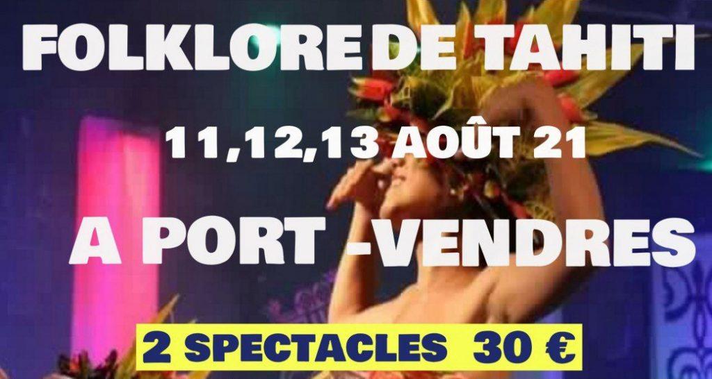 spectacle Folklore de Tahiti à Port-Vendres